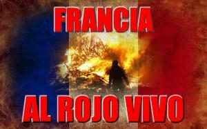 Francia al rojo vivo