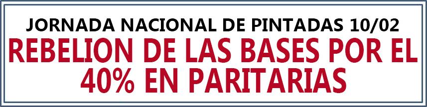 REBELION DE LAS BASES POR EL 40% EN PARITARIAS