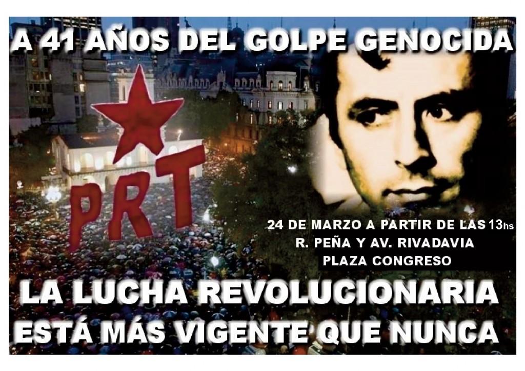 Convocatoria del PRT a la movilización del 24 de Marzo / 13 hs.