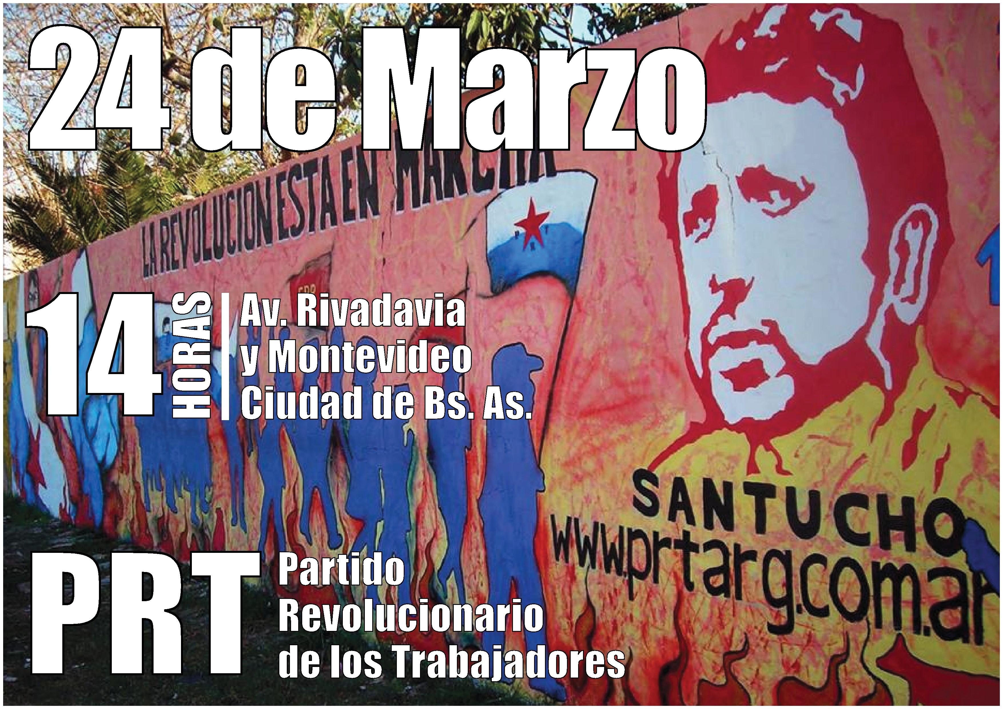 Convocatoria del PRT a movilizarnos el 24 de Marzo / Buenos Aires