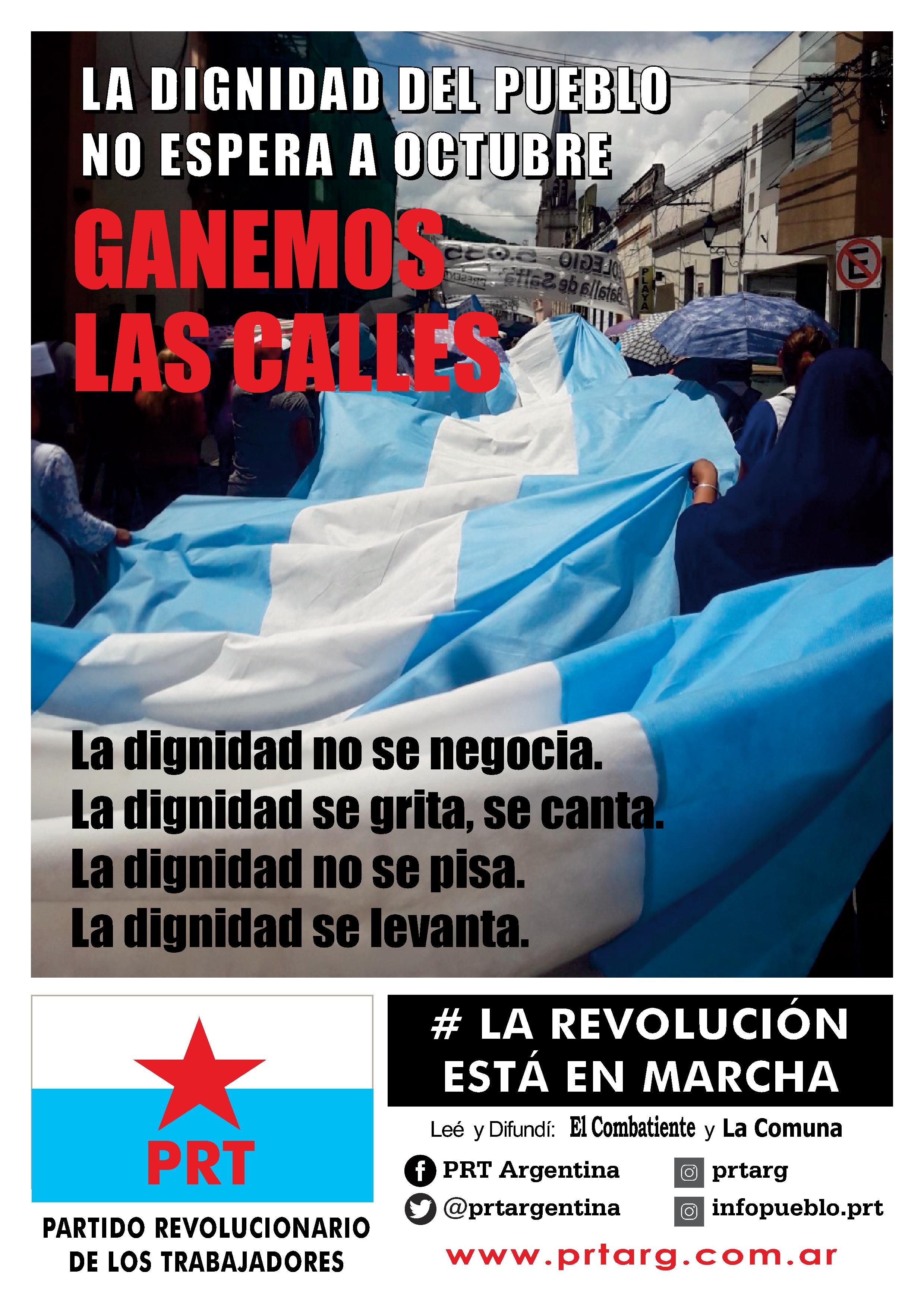 La dignidad del pueblo no espera a octubre: GANEMOS LAS CALLES