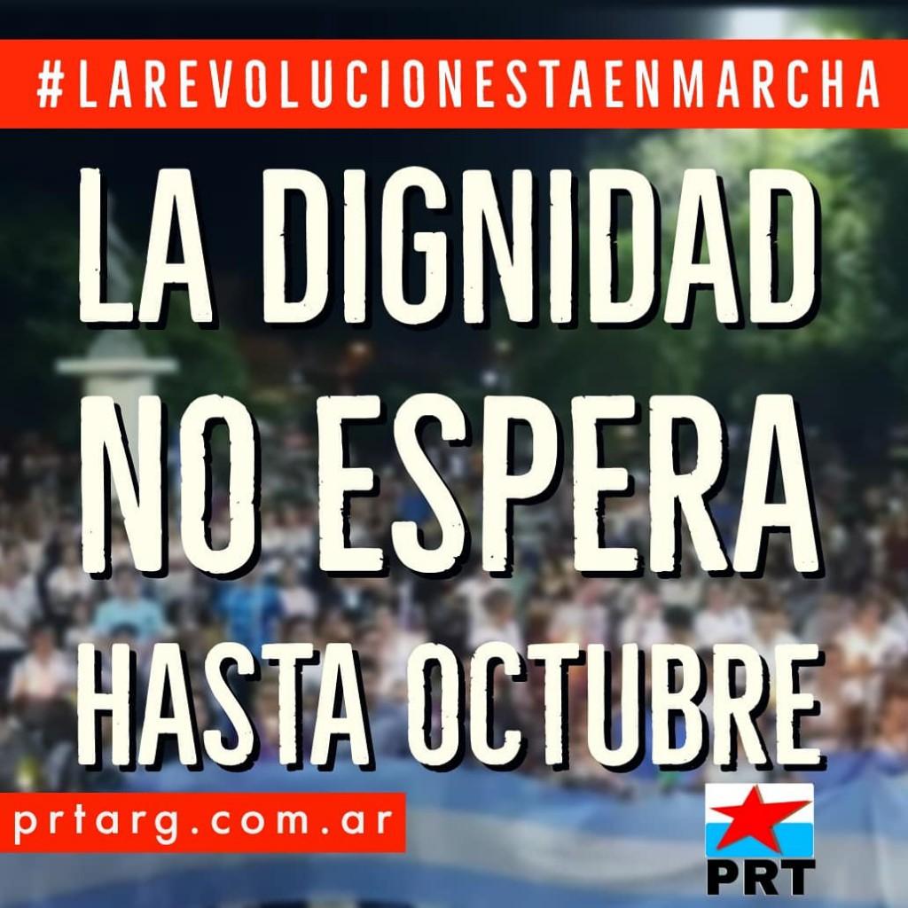 Nuestra dignidad no espera a octubre: GANEMOS LAS CALLES