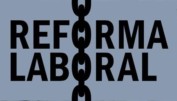 La reforma laboral: una pelea de fondo entre la burguesía y el proletariado