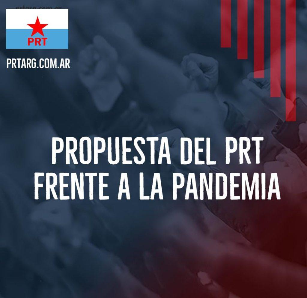 Propuesta del PRT frente a la pandemia. Debemos luchar por: