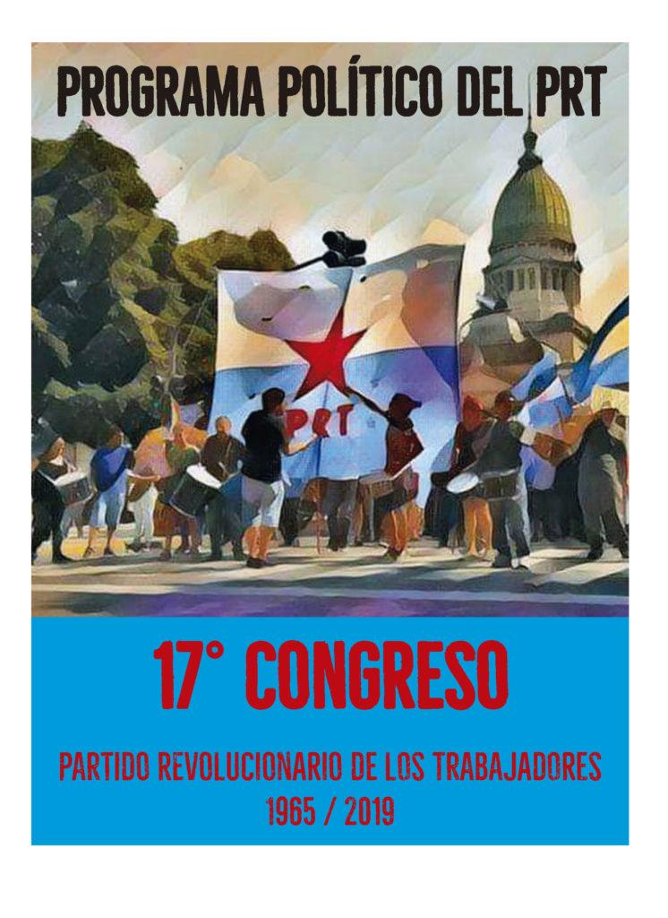 A un año del XVII° Congreso del PRT