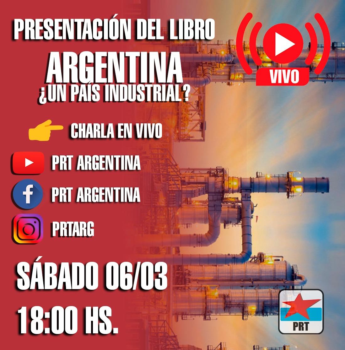 Presentación del libro: Argentina ¿un país industrial?