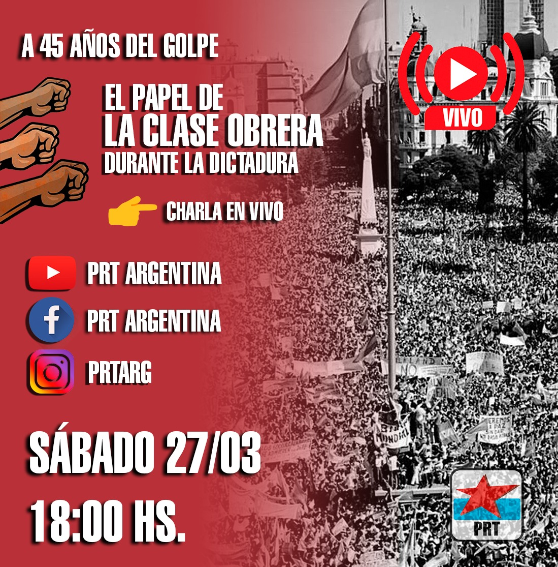 VIVO Sábado 27/03: «El papel de la clase obrera durante la dictadura»